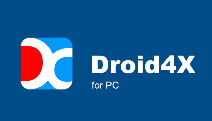 Giả lập Droid4x trên PC